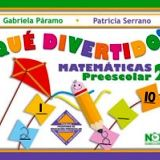 QUE DIVERTIDO. MATEMATICAS 2DO. PREESCOLAR