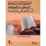 SISTEMATIZACION DE UNIDADES DE INFORMACION BIBLIOGRAF.   (C