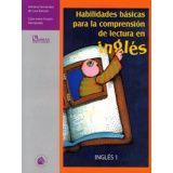HABILIDADES BASICAS PARA LA COMPRENSION DE LEC. EN INGLES