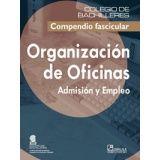 ORGANIZACION DE OFICINAS ADMINISTRACION Y EMPLEO (COBACH/COMPEND)