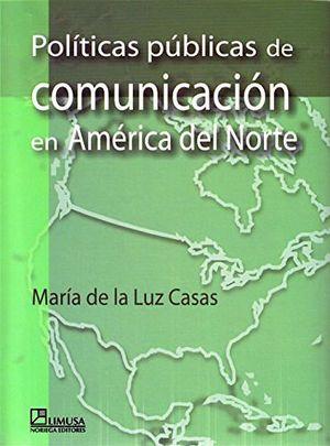 POLITICAS PUBLICAS DE COMUN. EN AMERICA DEL NORTE
