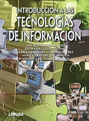 INTRODUCCION A LAS TECNOLOGIAS DE INFORMACION  (ITESM)