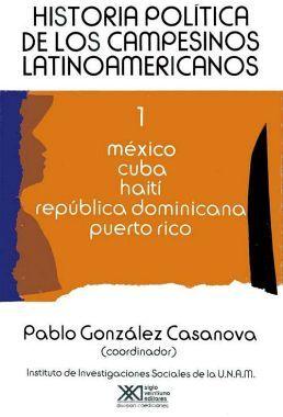 HISTORIA POLITICA DE CAMPESINOS LATINOAMERICANOS VOL. 1 MEXICO
