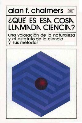 libro que es esa cosa llamada ciencia alan chalmers