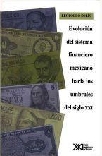 EVOLUCION DEL SISTEMA FINANCIERO MEXICANO