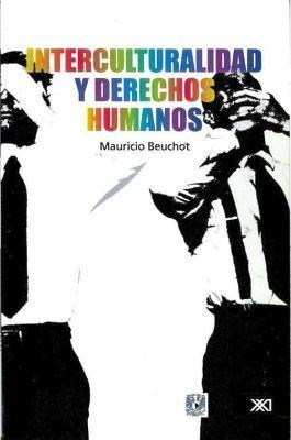 INTERCULTURALIDAD Y DERECHOS HUMANOS
