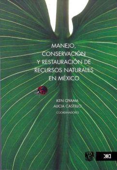 MANEJO, CONSERVACION Y RESTAURACION DE RECURSOS NATURALES