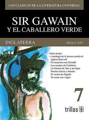 INGLATERRA. SIR GAWAIN Y EL CABALLERO VERDE