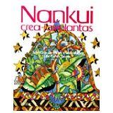 NANKUI CREA LAS PLANTAS