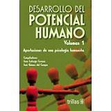 DESARROLLO DEL POTENCIAL HUMANO 1  2ED.