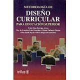METODOLOGIA DE DISEÑO CURRICULAR PARA EDUCACION SUPERIOR