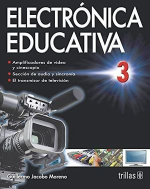ELECTRONICA EDUCATIVA 3   2ED.