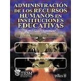 ADMINISTRACION DE LOS RECURSOS HUMANOS EN INST. EDUCATIVAS