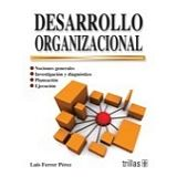 DESARROLLO ORGANIZACIONAL 3ED.