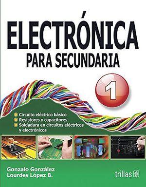 ELECTRONICA PARA SECUNDARIA 1RO.