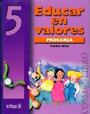 EDUCAR EN VALORES 5TO. PRIM.
