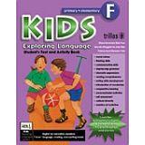 KIDS EXPLORING LANGUAGE PRIM-ELEMENTARY F STUDENT TEXT AND ACTIVI