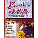 BAILES DEL FOLKLOR MEXICANO VOL.3 C/CD
