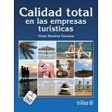 CALIDAD TOTAL EN LAS EMPRESAS TURISTICAS