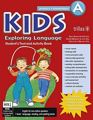 KIDS EXPLORING LANGUAGE PRIM-ELEMENTARY A STUDENT TEXT AND A 2ED.