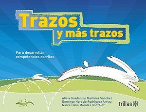 TRAZOS Y MAS TRAZOS 3ED.