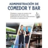 ADMINISTRACION DE COMEDOR Y BAR 2ED.