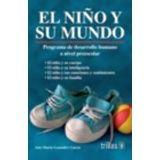 NIÑO Y SU MUNDO 2ED.