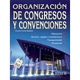 ORGANIZACION DE CONGRESOS Y CONVENCIONES 2ED.