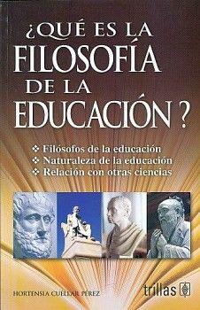 QUE ES LA FILOSOFIA DE LA EDUCACION?