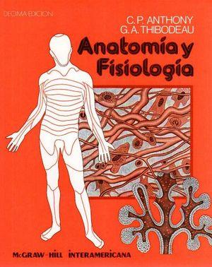 ANATOMIA Y FISIOLOGIA 10ED.