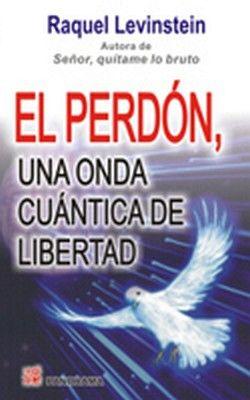 PERDON, UNA ONDA CUANTICA DE LIBERTAD, EL