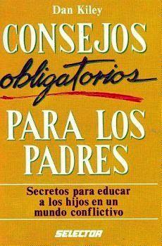 CONSEJOS OBLIGATORIOS PARA LOS PADRES