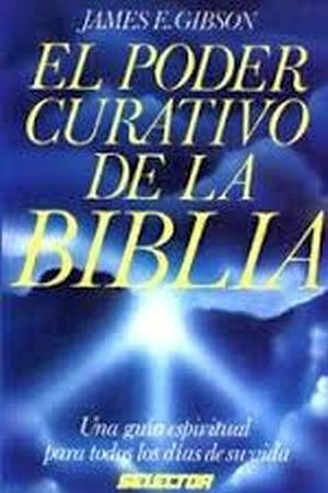 PODER CURATIVO DE LA BIBLIA, EL