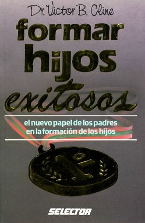 FORMAR HIJOS EXITOSOS