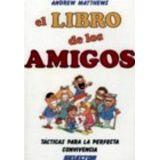 LIBRO DE LOS AMIGOS, EL