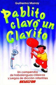 PABLITO CLAVO UN CLAVITO