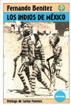 INDIOS DE MEXICO, LOS (ANTOLOGIA)