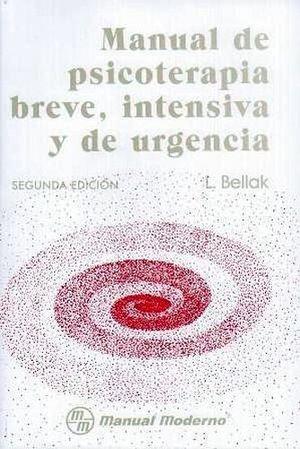MANUAL DE PSICOTERAPIA BREVE, INTENSIVA Y DE URGENCIA  2ED.