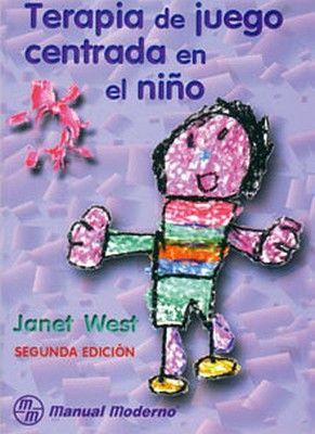 TERAPIA DE JUEGO CENTRADA EN EL NIÑO 2ED.