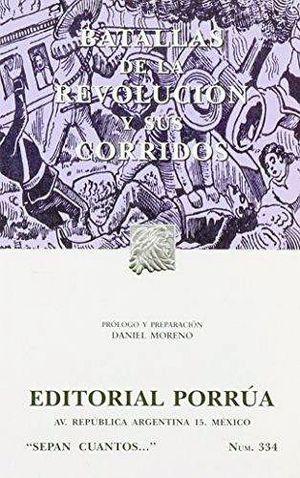 334 BATALLAS DE LA REVOLUCION Y SUS CORRIDOS