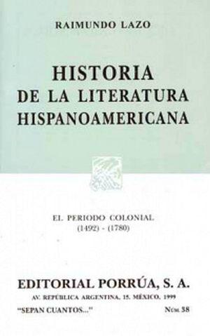 038 HISTORIA DE LA LITERATURA HISPANOAMERICA 1492-1780