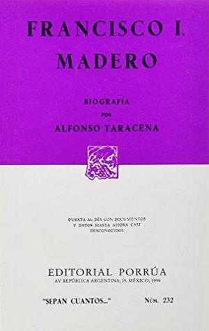 232 FRANCISCO I. MADERO