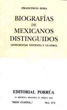 472 BIOGRAFIA DE MEXICANOS DISTINGUIDOS