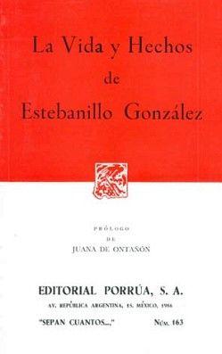 163 VIDA Y HECHOS DE ESTEBANILLO GONZALEZ