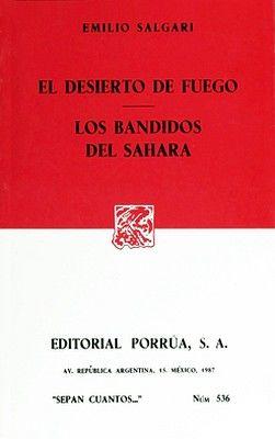 536 El Desierto De Fuego Salgari Emilio 9789684522473