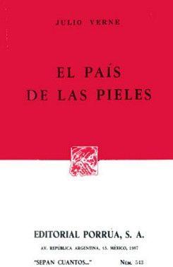 543 PAIS DE LAS PIELES, EL