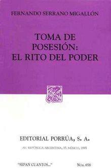 658 TOMA DE POSESION EL RITO DEL PODER