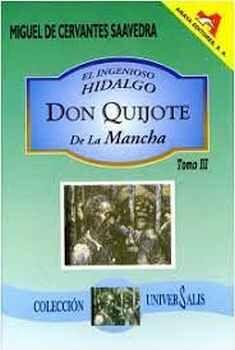 INGENIOSO HIDALGO DON QUIJOTE DE LA MANCHA, EL (TOMO III/COL.UN.)