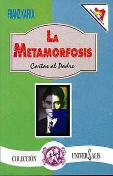 METAMORFOSIS/CARTAS AL PADRE (COL.UNIVERSALIS)