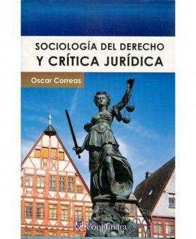 SOCIOLOGIA DEL DERECHO Y CRITICA JURIDICA  (101222